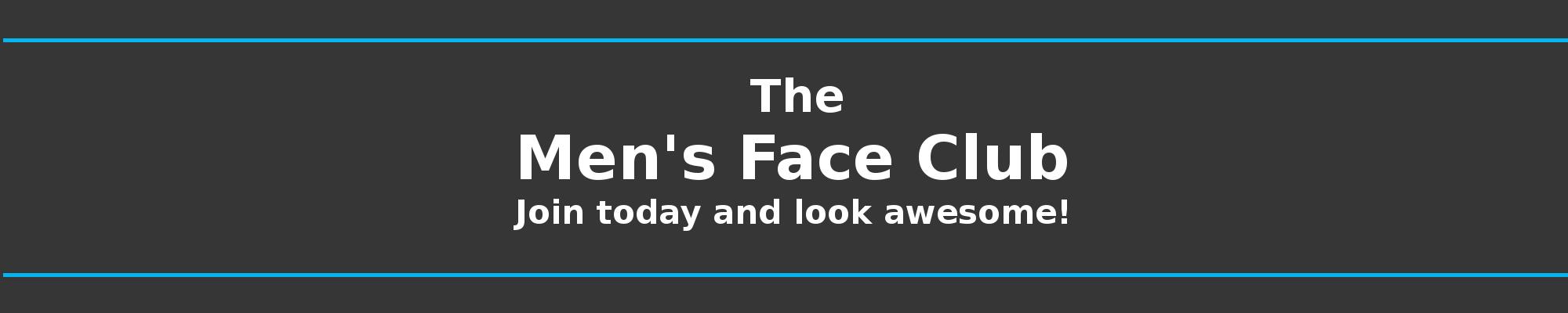 Men's Face Club Header